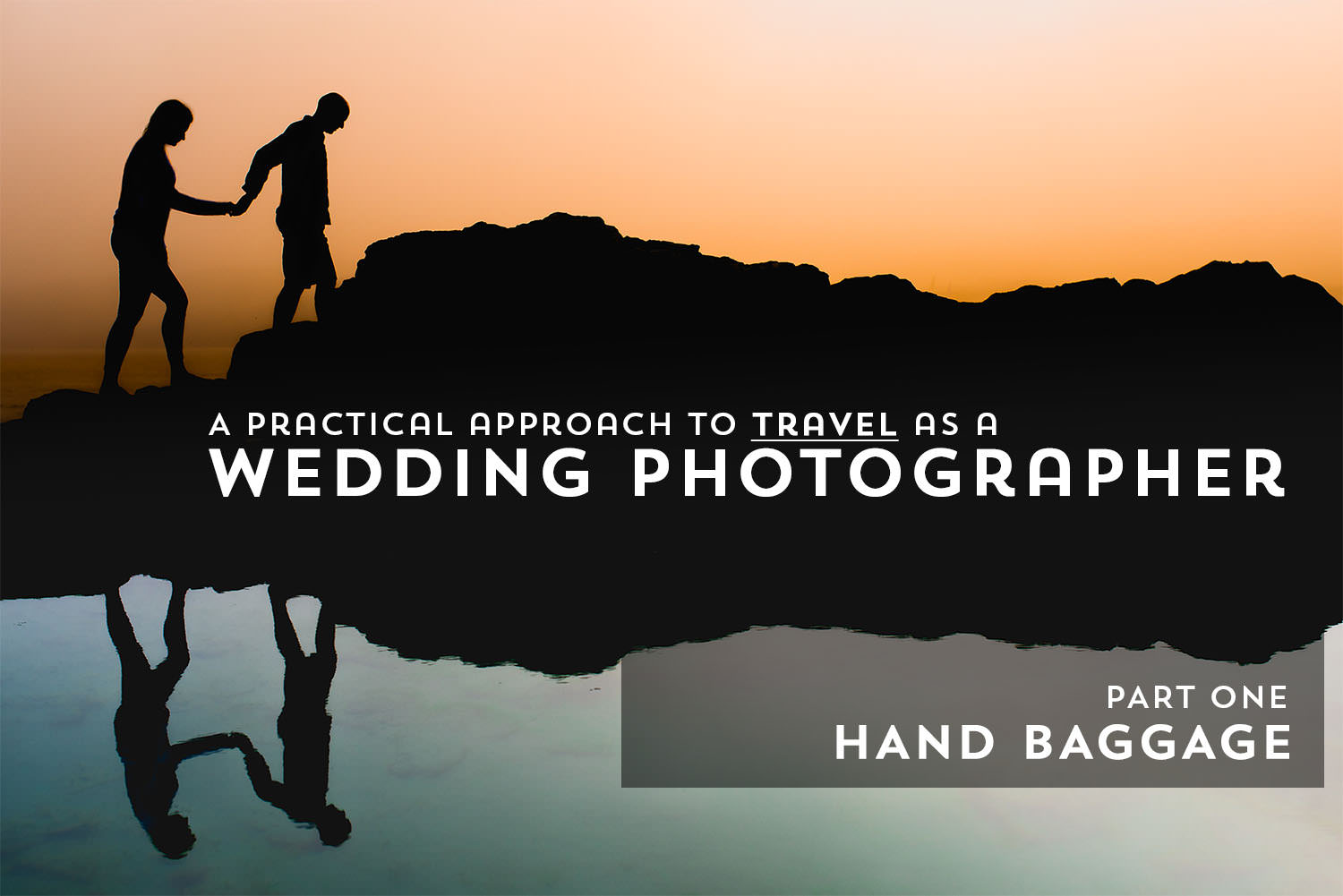 Best Destination Wedding Photographer Hand Baggage