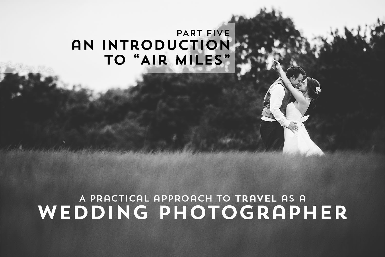 Best Destination Wedding Photographer Airmiles